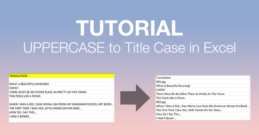 Tutorial: UPPERCASE to Title Case in Excel