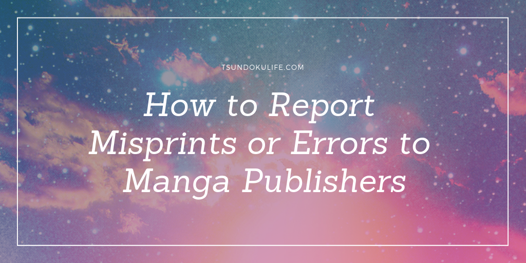 How to report misprints or errors to manga publishers